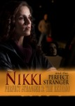 Nikki and the Perfect Stranger: Perfect Stranger 3 – The Reunion
