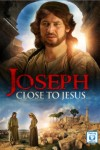 Joseph: Close to Jesus