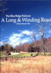 The Blue Ridge Parkway: A Long and Winding Road