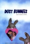 Dust Bunnies: Short Romantic Comedy