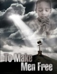 To Make Men Free (Manuscript)