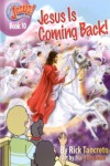 Hang on to Jesus! Adventures: Jesus is Coming Back (Illustrated)