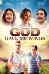 God Gave Me Wings