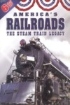 Americas Railroads: The Steam Train Legacy (6 Disc set)