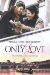 Erich Segals Only Love