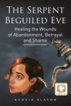 The Serpent Beguiled Eve (Novel)