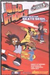 Wild Grinders: Pro Skater Sesh 1