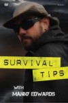 Survival Tips with Manny Edwards – Season 1