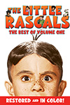 The Little Rascals (Our Gang), Best of Volume 1 (In Color)