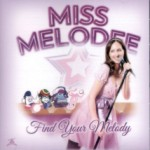 Miss Melodee – Find Your Melody (CD)