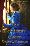 The Debutante Queen (Book)