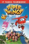 "Super Wings ""It Takes Teamwork"""