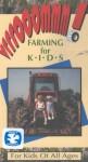 Farming For Kids – VRRROOOMMM