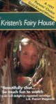 Kristens Fairy House
