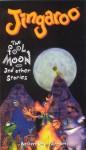 Jingaroo:  The Fool Moon