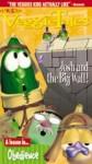 Veggie Tales: Josh and the Big Wall!