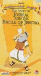 Beginners Bible: The Story of Joshua and the Battle of Jericho