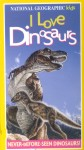 National Geographic Kids: I Love Dinosaurs