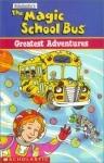 The Magic School Bus: Greatest Adventures