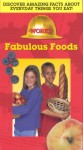 Works: Fabulous Foods