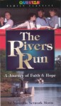 The Rivers Run