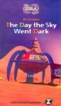 Zula Patrol: The Day the Sky Went Dark