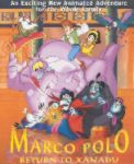 Marco Polo Return to Xanadu