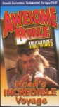 Awesome Bible Adventures Volume 1