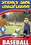 Stinky Shoe and Coach Laroo: The Fundamentals of Baseball