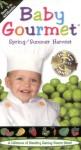 Baby Gourmet: Spring/Summer Harvest