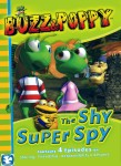 Buzz and Poppy: The Shy Super Spy