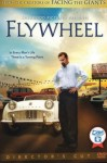 Flywheel (Directors Cut)