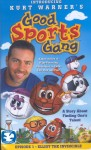 Good Sports Gang: Elliot the Invincible