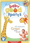 Baby Good Sports: All Creatures Great and Small