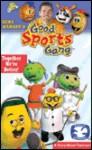 Good Sports Gang: Together Were Better