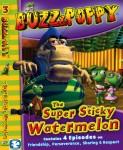 Buzz and Poppy: The Super Sticky Watermelon