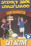 Stinky Shoe and Coach Laroo: Camp Imagination
