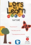 Lots to Learn Nature