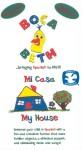 Boca Beth: Mi Casa/My House