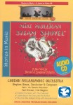 Mike Mulligan and his Steam Shovel (CD)