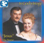 In Gods Image: Jesus the Name (CD)