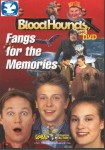 Bloodhounds, Inc.: Fangs for the Memories