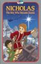 Nicholas – The Boy Who Became Santa