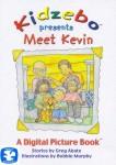 Kidzebo Presents Meet Kevin