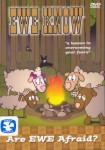 Ewe Know: Are Ewe Afraid?