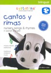 Cantos y Rimas: Nursery Songs and Rhymes