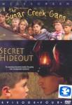 The Sugar Creek Gang: Secret Hideout