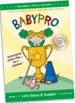 Babypro: Lets Dance and Tumble!