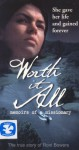 Worth it All: Memoirs of a Missionary
