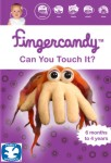 Fingercandy: Can You Touch It?